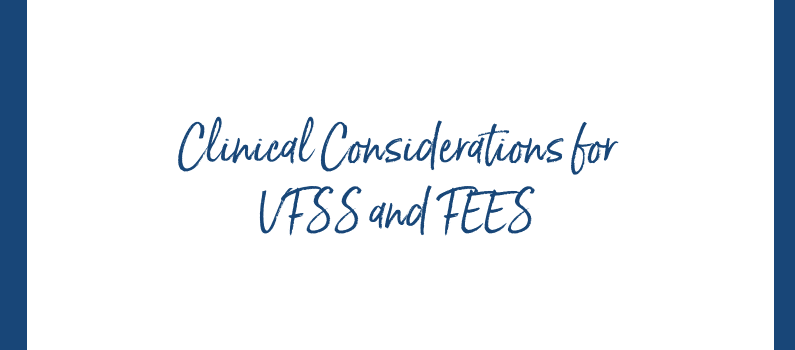 Clinical Considerations for VFSS and Fees